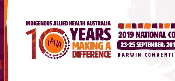 Indigenous Allied Health Australia conference 2019