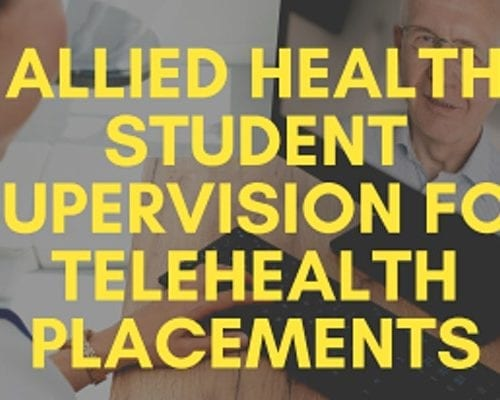 Allied health student supervision for telehealth placements