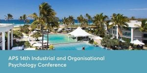 APS 14th Industrial and Organisational Psychology Conference