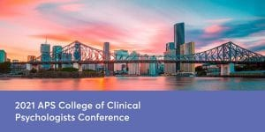 2021 APS College of Clinical Psychologists Conference