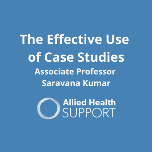 Effective use of case studies Associate Professor Saravana Kumar