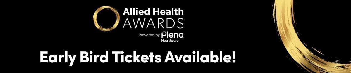 Allied Health Awards - Early Bird Tickets On Sale Now
